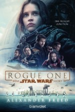Alexander Freed - Star Wars(TM) - Rogue one